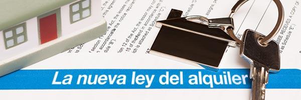 La nueva ley del alquiler,  ¿Que cambios introduce en los arrendamientos de inmuebles?